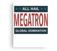 All Hail Megatron Canvas Print