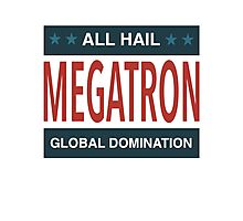 All Hail Megatron - III Photographic Print