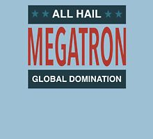 All Hail Megatron - III Unisex T-Shirt