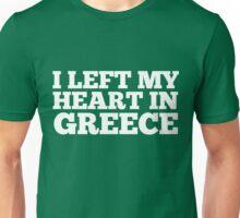 I Left My Heart In Greece Love Native Homesick T-Shirt Unisex T-Shirt