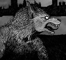 Werewolf in London by djrbennett