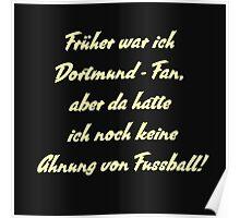 Anti Dortmund Fan Poster