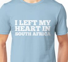 I Left My Heart In South Africa Love Native T-Shirt Unisex T-Shirt