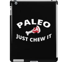 Paleo - Just Chew It 2 iPad Case/Skin