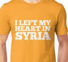 I Left My Heart In Syria Love Native Homesick T-Shirt Unisex T-Shirt