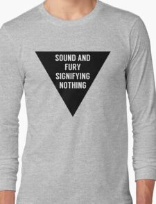 Sound & Fury (Triangle) Long Sleeve T-Shirt
