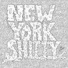 New York Shitty by Ryanopena