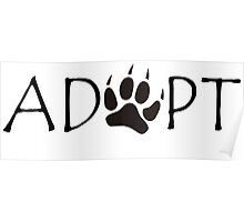 NEVER SHOP - ALWAYS ADOPT DOGS  Poster