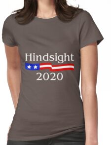 Hindsight 2020 Womens Fitted T-Shirt