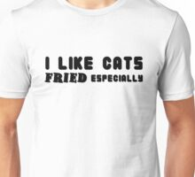 funny sarcastic cat animal pets cats typograpgy t shirts Unisex T-Shirt