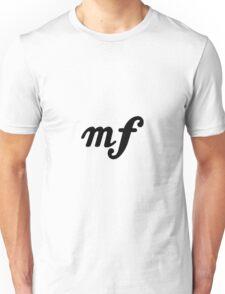 moderately loud Unisex T-Shirt