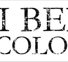 UBI BENE IBI COLONIA Sticker
