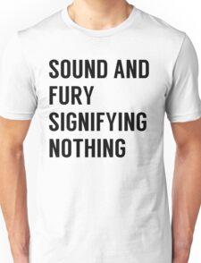 Sound & Fury Unisex T-Shirt