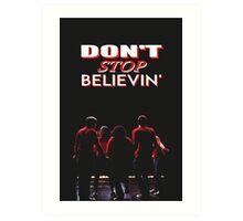 Don't Stop Believin' - Glee Art Print
