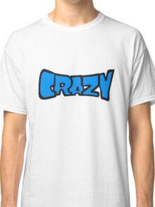 comic cartoon text schrift logo design cool crazy verrückt verwirrt blöd dumm komisch gestört  Classic T-Shirt