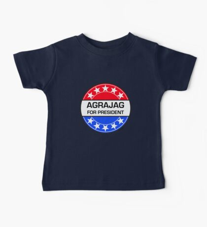 AGRAJAG FOR PRESIDENT Baby Tee