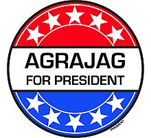 AGRAJAG FOR PRESIDENT Photographic Print