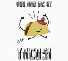 You Had Me at Tacos Kids Tee