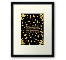 "If you never... ""Dr. Seuss"" Inspirational Quote (Creative) Framed Print"