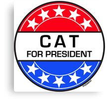 CAT FOR PRESIDENT Canvas Print