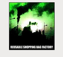 Reusable Shopping Bag Factory by Kirk Shelton
