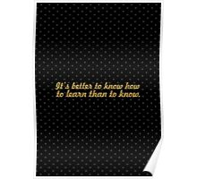 """It's better to... """"Dr. Seuss"""" Inspirational Quote Poster"""