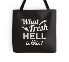 Scream Queens 'What Fresh Hell Is This?' Tote Bag