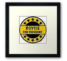BOYCIE FOR PRESIDENT Framed Print