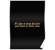 """It's fun to... """"Dr. Seuss"""" Inspirational Quote Poster"""