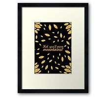 "Kid, you'll move... ""Dr. Seuss"" Inspirational Quote (Creative) Framed Print"