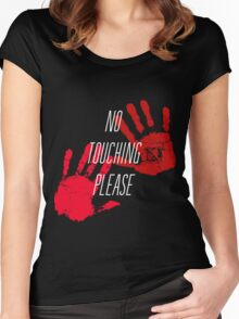 No Touching Please Women's Fitted Scoop T-Shirt