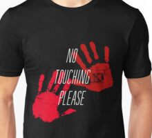 No Touching Please Unisex T-Shirt