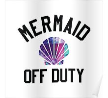 Mermaid Off Duty Poster