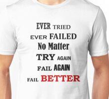 Try, fail Unisex T-Shirt
