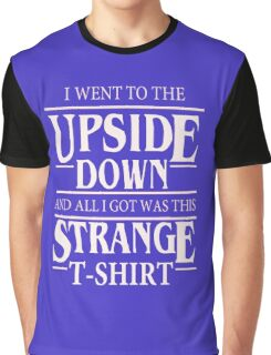 funny quote Graphic T-Shirt