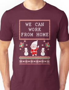 WORK FROM HOME - UGLY CHRISTMAS SWEATER Unisex T-Shirt