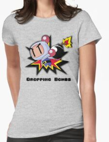 Dropping Bombs Womens Fitted T-Shirt