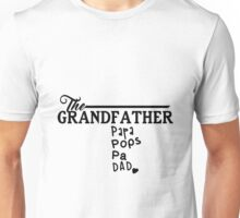 The Grandfather - Funny T-Shirt, Father's Day Gift for Papaw Unisex T-Shirt