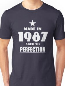 Made in 1987 aged to perfection Unisex T-Shirt