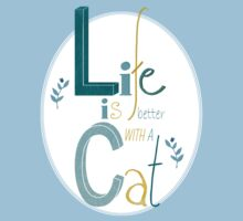 Life is better with a Cat Kids Clothes