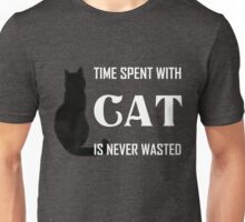 Time Spent with Cat is Never wasted | Cat T Shirt Unisex T-Shirt
