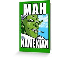 Mah Namekian Greeting Card