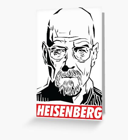 Breaking Bad: Heisenberg - Obey style Greeting Card