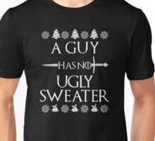 A Guy Has No Ugly Sweater Shirt - Funny Christmas Unisex T-Shirt