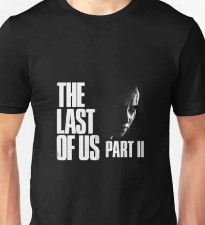 The Last of Us Part II Unisex T-Shirt