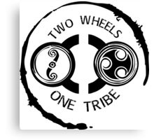 Two Wheels - One Tribe Canvas Print