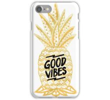 good vibes 17 iPhone Case/Skin