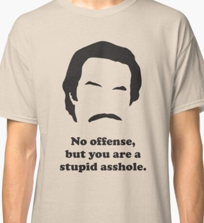 Ron Burgundy - No offence... Classic T-Shirt