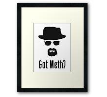 Heisenberg Got Meth? Black Framed Print