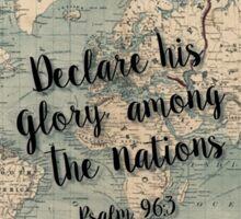 Psalm 96.3 back Sticker